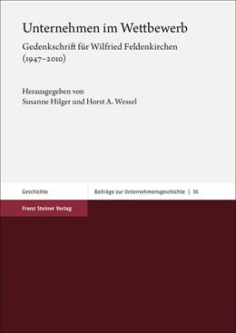 Abbildung von Hilger / Wessel | Unternehmen im Wettbewerb | 1. Auflage | 2020 | beck-shop.de