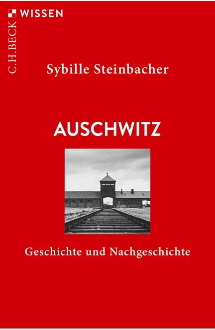 Cover: Sybille Steinbacher, Auschwitz
