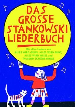 Abbildung von Stankowski | Das große Stankowski Liederbuch | 1. Auflage | 2020 | beck-shop.de