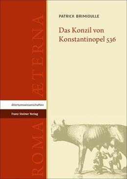 Abbildung von Brimioulle   Das Konzil von Konstantinopel 536   2020