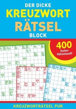 Abbildung von Der dicke Kreuzworträtselblock | 2020 | 400 Seiten Rätselspaß