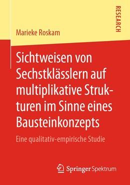Abbildung von Roskam   Sichtweisen von Sechstklässlern auf multiplikative Strukturen im Sinne eines Bausteinkonzepts   1. Auflage   2020   beck-shop.de