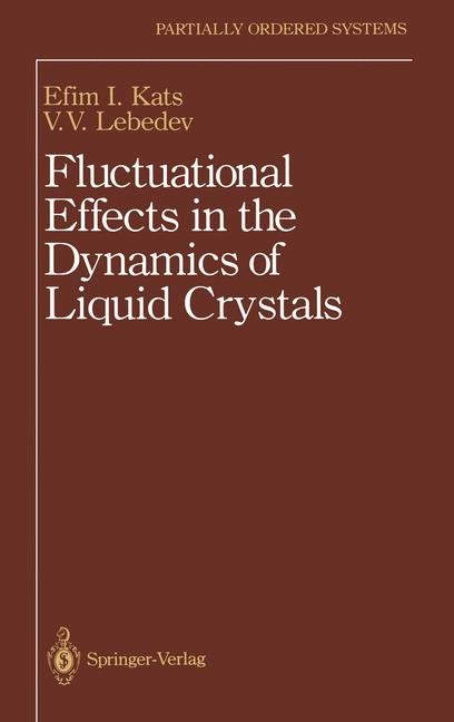 Abbildung von Kats / Lebedev | Fluctuational Effects in the Dynamics of Liquid Crystals | 1993