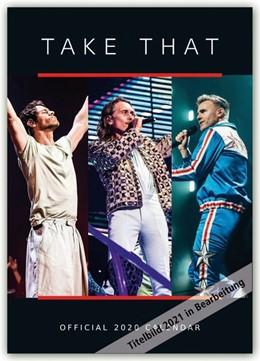 Abbildung von Take That 2021 - A3 Format Posterkalender   1. Auflage   2020   beck-shop.de