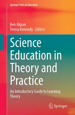 Abbildung von Akpan / Kennedy | Science Education in Theory and Practice | 1st ed. 2020 | 2020 | An Introductory Guide to Learn...