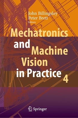 Abbildung von Billingsley / Brett | Mechatronics and Machine Vision in Practice 4 | 1st ed. 2021 | 2020