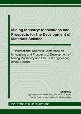 Abbildung von Maksarov / Gabov   Mining Industry: Innovations and Prospects for the Development of Materials Science   1. Auflage   2020   beck-shop.de