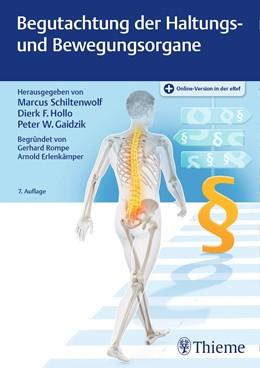 Abbildung von Schiltenwolf / Hollo | Begutachtung der Haltungs- und Bewegungsorgane | 7. Auflage | 2020 | beck-shop.de
