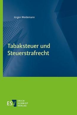 Abbildung von Weidemann   Tabaksteuer und Steuerstrafrecht   2020