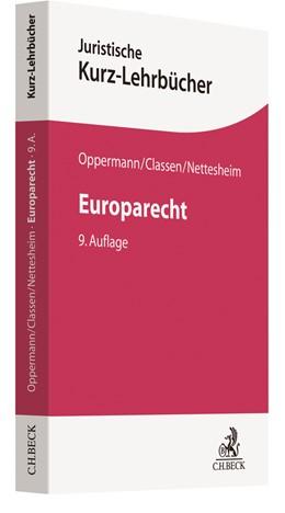Abbildung von Oppermann / Classen | Europarecht | 9. Auflage | 2021 | beck-shop.de