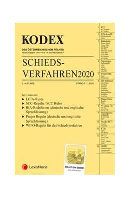 Abbildung von Doralt | KODEX Schiedsverfahren 2020 | 2. Auflage | 2020