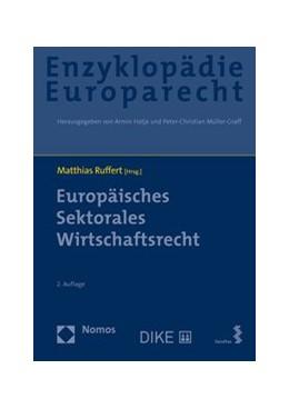 Abbildung von Ruffert | Europäisches Sektorales Wirtschaftsrecht | 2. Auflage | 2020 | 5 | beck-shop.de