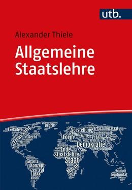 Abbildung von Thiele | Allgemeine Staatslehre | 2020 | Begriff, Möglichkeiten, Fragen...