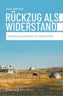 Abbildung von Wallmeier | Rückzug als Widerstand | 1. Auflage | 2021 | 88 | beck-shop.de