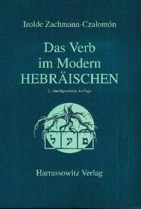 Abbildung von Zachmann-Czalomón | Das Verb im Modern-Hebräischen | 2., durchges. Aufl. | 2004