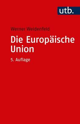 Abbildung von Weidenfeld | Die Europäische Union | 5., aktualisierte Auflage | 2020