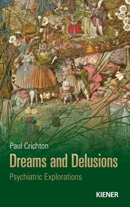 Abbildung von Crichton | Dreams and Delusions | 1. Auflage | 2020 | beck-shop.de