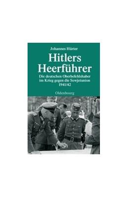Abbildung von Hürter   Hitlers Heerführer   2007   Die deutschen Oberbefehlshaber...   66