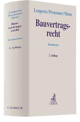 Abbildung von Leupertz / Preussner | Bauvertragsrecht | 2. Auflage | 2021 | beck-shop.de