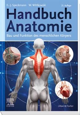 Abbildung von Speckmann / Wittkowski | Handbuch Anatomie | 21. Auflage | 2020 | Bau und Funktion des menschlic...