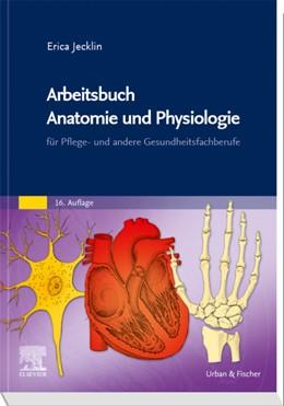 Abbildung von Brühlmann-Jecklin | Arbeitsbuch Anatomie und Physiologie | 16. Auflage | 2020 | für Pflege- und andere Gesundh...