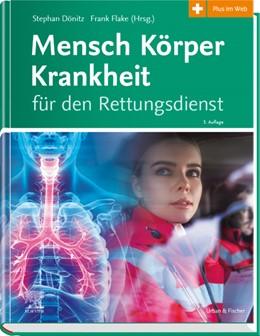 Abbildung von Dönitz / Flake | Mensch Körper Krankheit für den Rettungsdienst | 3. Auflage | 2020 | beck-shop.de