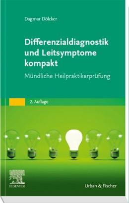 Abbildung von Dölcker | Differenzialdiagnostik und Leitsymptome kompakt | 2020 | Für Prüfung und Praxis