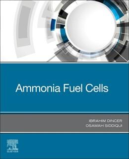 Abbildung von Dincer / Siddiqui | Ammonia Fuel Cells | 2020