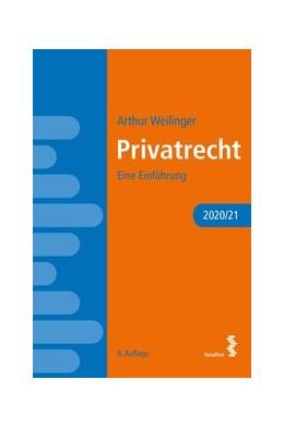 Abbildung von Weilinger | Privatrecht | 2020 | Eine Einführung