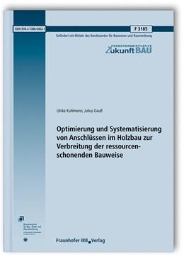 Abbildung von Kuhlmann / Gauß | Optimierung und Systematisierung von Anschlüssen im Holzbau zur Verbreitung der ressourcenschonenden Bauweise. | 1. Auflage | 2020 | beck-shop.de
