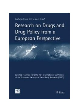 Abbildung von Kraus / Korf | Research on Drugs and Drug Policy from a European Perspective | 2005 | Selected readings from the 15t...