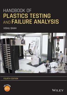 Abbildung von Shah | Handbook of Plastics Testing and Failure Analysis | 4. Auflage | 2020 | beck-shop.de