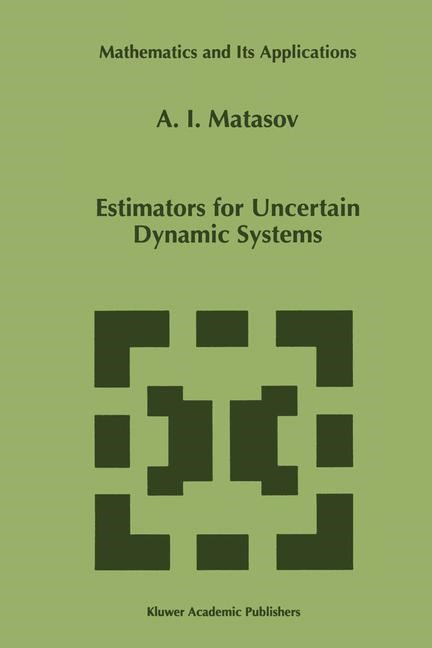 Abbildung von Matasov   Estimators for Uncertain Dynamic Systems   1999