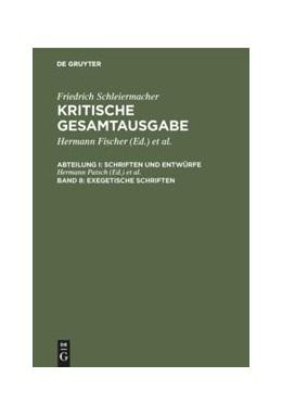 Abbildung von Schleiermacher, Friedrich: Kritische Gesamtausgabe | 2001 | Abteilung I: Schriften und Ent...