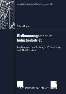 Abbildung von Rogler   Risikomanagement im Industriebetrieb   2002   Analyse von Beschaffungs-, Pro...   296