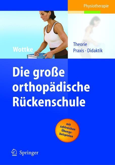 Abbildung von Wottke | Die große orthopädische Rückenschule | 2004