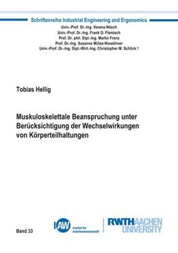 Abbildung von Hellig | Muskuloskelettale Beanspruchung unter Berücksichtigung der Wechselwirkungen von Körperteilhaltungen | 1. Auflage | 2019 | beck-shop.de