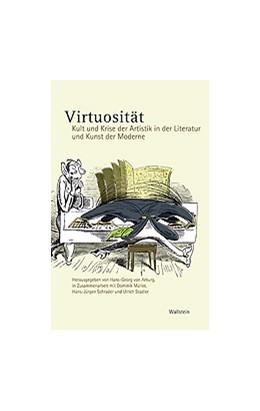 Abbildung von Arburg / Müller / Schrader / Stadler | Virtuosität | 2006 | Kult und Krise der Artistik in...