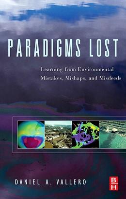 Abbildung von Vallero | Paradigms Lost | 2005 | Learning from Environmental Mi...