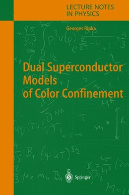 Abbildung von Ripka | Dual Superconductor Models of Color Confinement | 2004 | 639