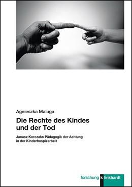 Abbildung von Maluga | Die Rechte des Kindes und der Tod | 1. Auflage | 2020 | beck-shop.de