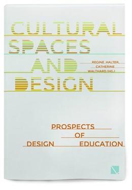 Abbildung von Halter / Walthard | Cultural Spaces and Design | 1. Auflage | 2019 | beck-shop.de