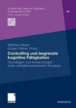 Abbildung von Meyer / Weber | Controlling und begrenzte kognitive Fähigkeiten | 1. Auflage 2011 | 2010