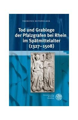 Abbildung von Huthwelker | Tod und Grablege der Pfalzgrafen bei Rhein im Spätmittelalter (1327–1508) | 2009 | 14