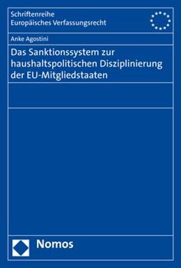 Abbildung von Agostini | Das Sanktionssystem zur haushaltspolitischen Disziplinierung der EU-Mitgliedstaaten | 1. Auflage | 2020 | beck-shop.de