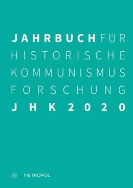 Abbildung von Mählert / Middell | Jahrbuch für Historische Kommunismusforschung 2020 | 1. Auflage | 2020 | beck-shop.de