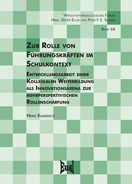 Abbildung von Kundisch | Zur Rolle von Führungskräften im Schulkontext | 1. Auflage | 2020 | beck-shop.de