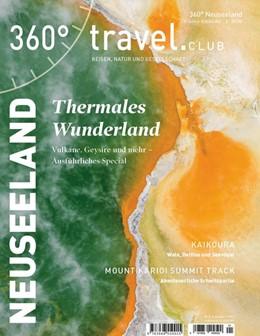 Abbildung von 360° Neuseeland - Ausgabe Winter/Frühjahr 2020 | 2020 | Special Thermales Wunderland