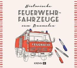 Abbildung von Krenn | Österreichische Feuerwehrautos zum Ausmalen | 1. Auflage | 2021 | beck-shop.de