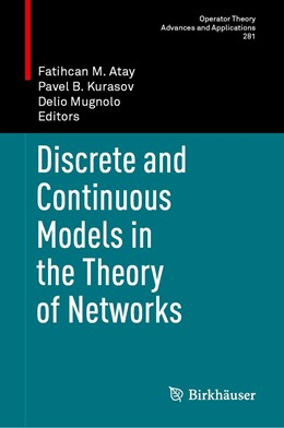 Abbildung von Atay / Kurasov | Discrete and Continuous Models in the Theory of Networks | 1. Auflage | 2020 | 281 | beck-shop.de